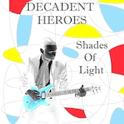 decadentheroes_shadesoflight