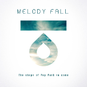 Melody Fall_The Shape of Pop Punk to Come 180